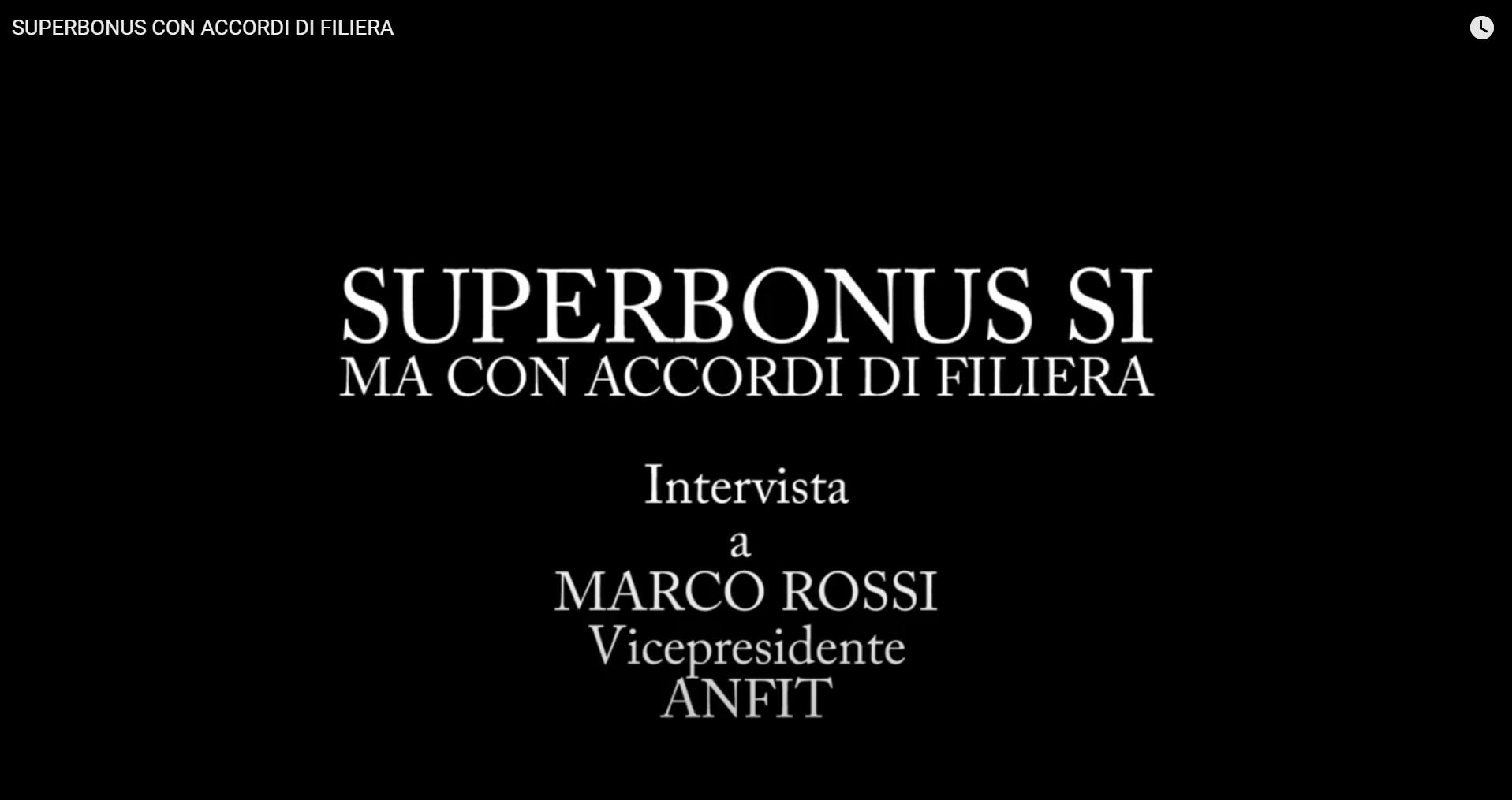 Superbonus con accordi di filiera intervista Marco Rossi GF